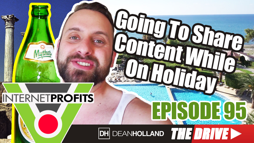 Going-To-Share-Awesome-Content-While-On-Holiday-The-Drive-Episode-95