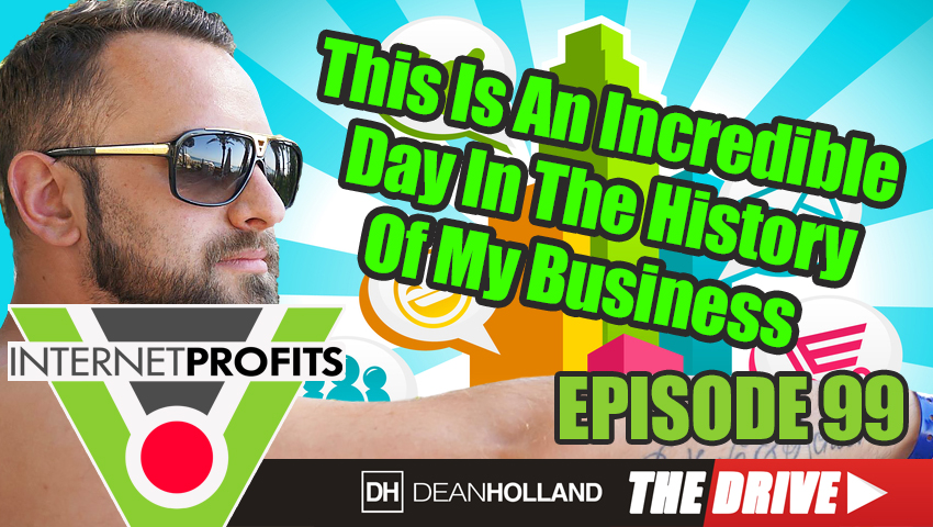 This-Is-An-Incredible-Day-In-The-History-Of-My-Business-The-Drive-Episode-99