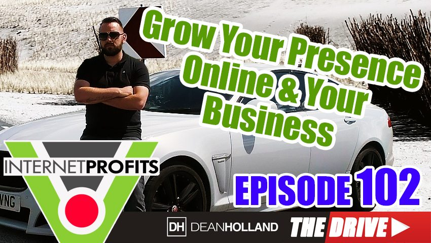 Tips-To-Help-You-Grow-Your-Presence-Online-&-Your-Business-The-Drive-Episode-102
