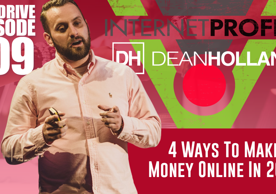 4-Ways-To-Make-Money-Online-In-2018-The-Drive-Episode-109