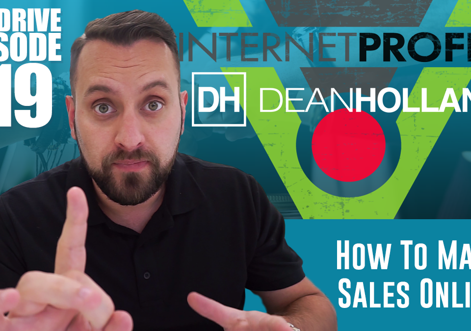 How-To-Make-Sales-Online-The-Drive-Episode-119