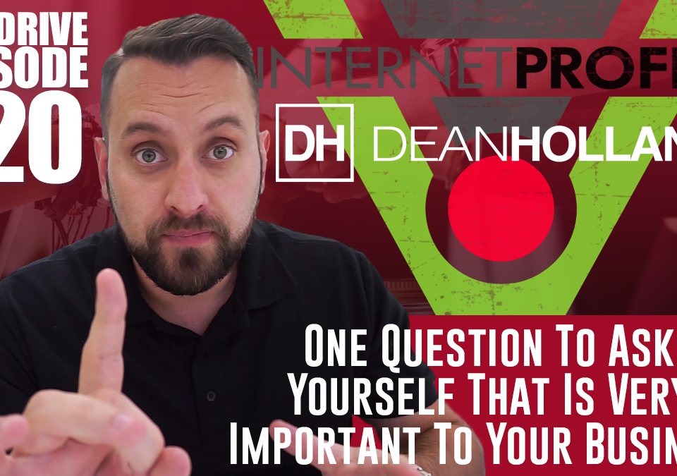 One-Question-To-Ask-Yourself-That-Is-Very-Important-To-Your-Business-The-Drive-Episode-120
