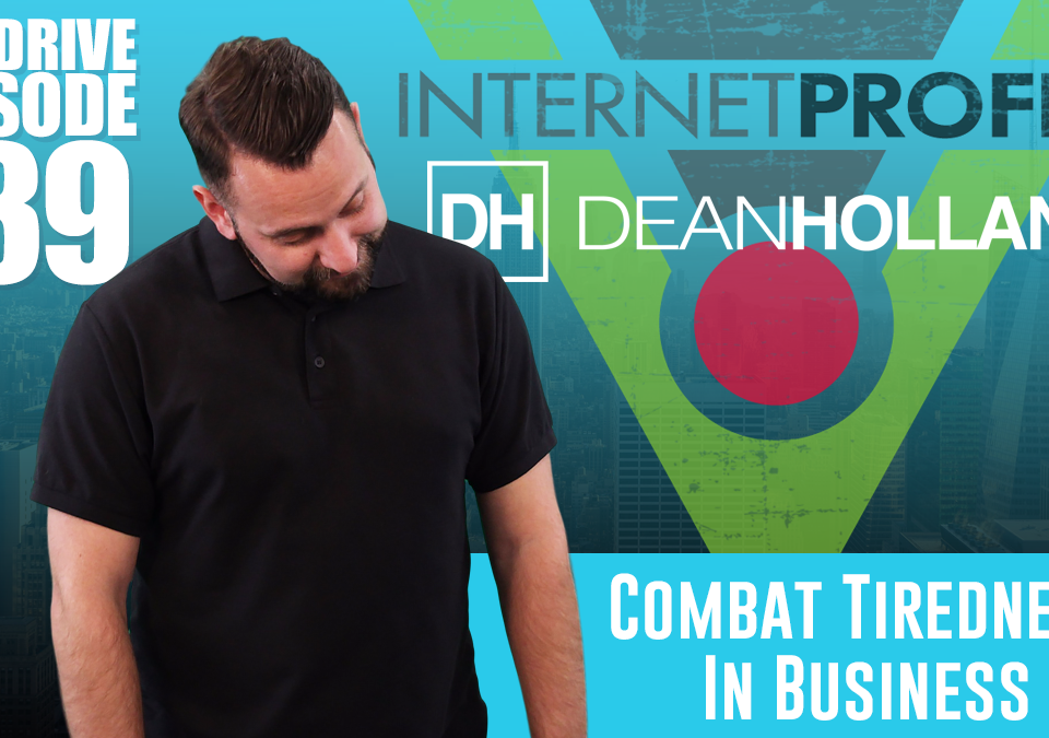Combat-Tiredness-In-Business-The-Drive-Episode-139