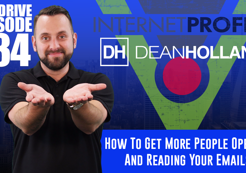 How-To-Get-More-People-Opening-And-Reading-Your-Emails-The-Drive-Episode-134