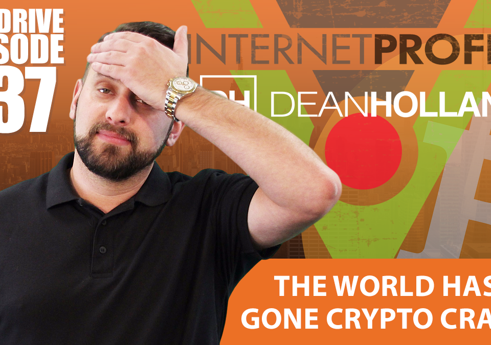 The-World-Has-Gone-Crypto-Crazy-The-Drive-Episode-137
