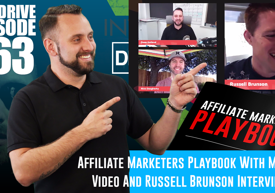 Friday-Highlights-Affiliate-Marketers-Playbook-With-Matrix-Video-And-Russell-Brunson-Interview-The-Drive-Episode-163