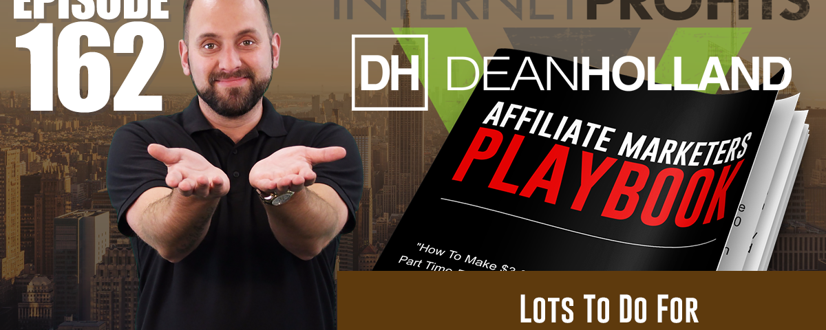 Lots-To-Do-For-Affiliate-Marketers-Playbook-The-Drive-Episode-162