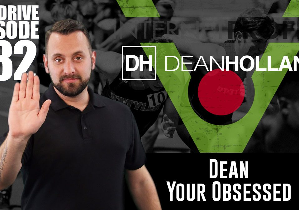 Dean-Your-Obsessed-The-Drive-Episode-182