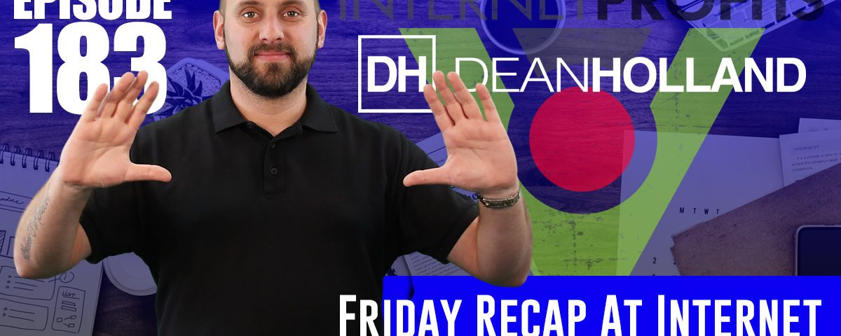 Friday-Recap-At-Internet-Profits-23rd-February-2018-The-Drive-Episode-183