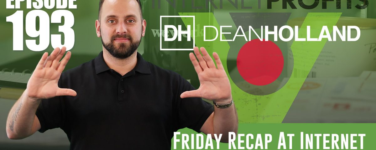 Friday-Recap-At-Internet-Profits-9th-March-2018-The-Drive-Episode-192
