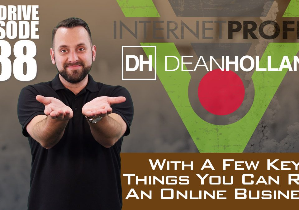 With-A-Few-Key-Things-You-Can-Run-An-Online-Business-The-Drive-Episode-188